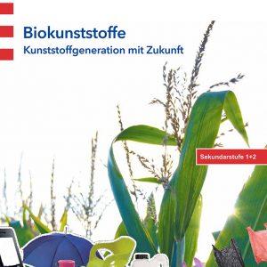 Schüler-Broschüre: Biokunststoffe