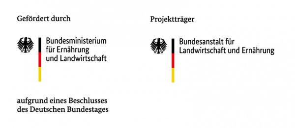 Logo: Gefördert durch das Bundesministerium für Ernährung und Landwirtschaft aufgrund eines Beschluss des Deutschen Bundestages. Projektträger: Bundesanstalt für Landwirtschaft und Ernährung